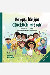 Happy within/ Glücklich mit mir: ein zauberhaftes Bilderbuch über Selbstliebe: Ein zweisprachiges Kinderbuch auf Englisch Deutsch/ Kinderbücher gegen Rassismus in Kita & Schule (German Edition) Kindle Edition