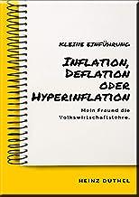Mein Freund die Volkswirtschaftslehre: Inflation, Deflation oder Hyperinflation: Wenn wir uns diese Zeit anschauen, kriegen wir erstmal einen Schock....