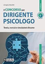 Permalink to Il concorso per dirigente psicologo. Teoria, esercizi e simulazioni d'esame. Con software di simulazione PDF