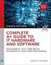 Complete A+ Guide to IT Hardware and Software: AA CompTIA A+ Core 1 (220-1001) & CompTIA A+ Core 2 (220-1002) Textbook