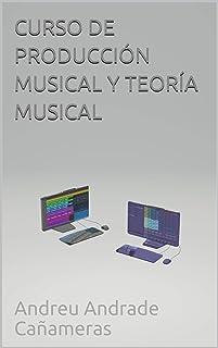 CURSO DE PRODUCCIÓN MUSICAL Y TEORÍA MUSICAL