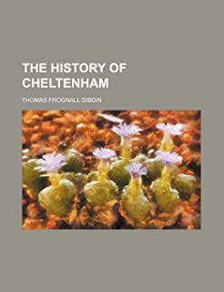 The History of Cheltenham