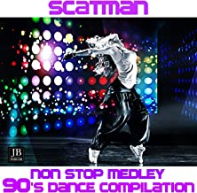Scatman Non Stop Medley: Come Together / Pump Up the Volume / U Sure Do Rmx / Turn On, Turn In, Cop Out / Shimmy Shake / Be My Lover / Scatman / Go for the Heart / Always and Forever / Missing / The Homan Race / Dancing with an Angel / Infinity / Feel It (90's Dance Compilation)