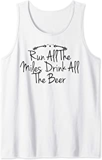Funny Run All The Miles Drink All The Beer - Arrows Graphic Tank Top