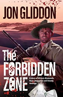 The Forbidden Zone: A story of African diamonds, Nazi smugglers and bloody revenge