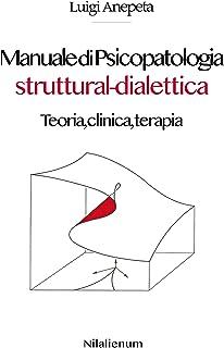 Manuale di Psicopatologia struttural-dialettica