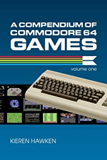 A Compendium of Commodore 64 Games - Volume One