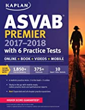 ASVAB Premier 2017-2018 with 6 Practice Tests: Online + Book + Videos (Kaplan Test Prep)
