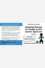 Adapting Therapy for People on the Autism Spectrum: by the girl with the curly hair (The Visual Guides Book 13) Kindle Edition