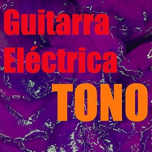 Tono Guitarra Eléctrica