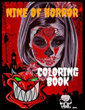 Nine of Horror Coloring Book: Coloring Books for Adults with Nightmare Halloween Terrifying Monsters, The Beauty Of Horror...