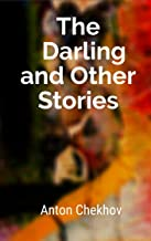 The Darling and Other Stories: Anton Chekhov (Russian Literature) [Annotated]
