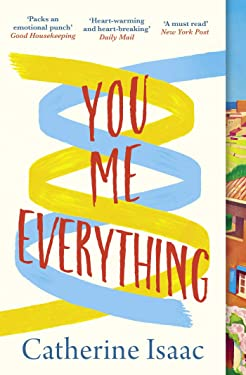 You Me Everything: an uplifting and engrossing novel of family, secrets and reunions, set in the South of France