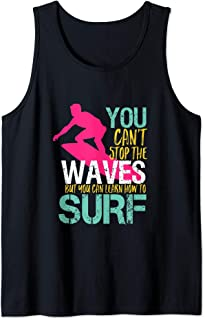You Can Learn How To Surf Inspirational Surfing Quote Tank Top