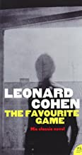 The Favourite Game by Leonard Cohen (23-Jul-2009) Paperback