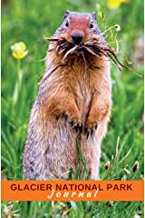 Glacier National Park Journal: Columbian Ground Squirrel (America's National Parks Series) Paperback