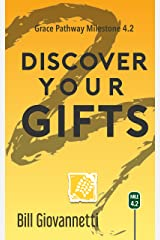 Discover Your Gifts: The Grace Pathway Milestone 4.2 Kindle Edition