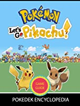 Pokemon Let's Go Eevee / Pikachu walkthrough and list of all gyms, towns, and cities for tips and tricks, walkthroughs, & more