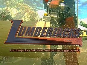 Lumberjacks - Extreme Competitve Loggersports