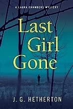 Last Girl Gone: A Laura Chambers Novel