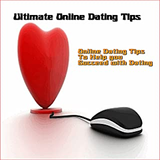 Ultimate Online Dating Tips