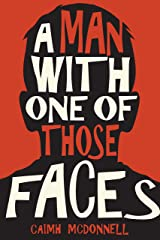 A Man With One of Those Faces (The Dublin Trilogy Book 1) Kindle Edition