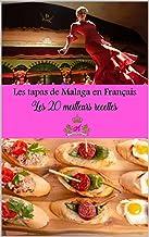 tapas de malaga : 20 recettes de tapas de malaga Espagne en français