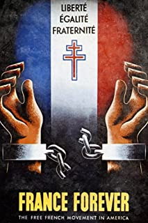 France Forever French Resistance Vintage World War II Propaganda Cool Wall Decor Art Print Poster 24x36