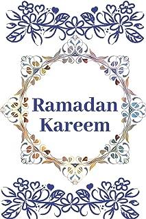 Ramadan Kareem: Islamic Spiritual Calender, Journal Lined Notebook To Write in.