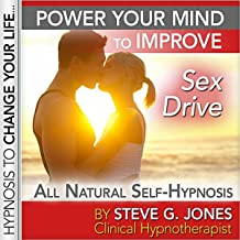 Regain/Increase Sex Drive: Platinum Self Hypnosis [Explicit]