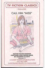 "CALL HIM ""MISS"" (TV FICTION CLASSICS Book 77) (English Edition) Format Kindle"
