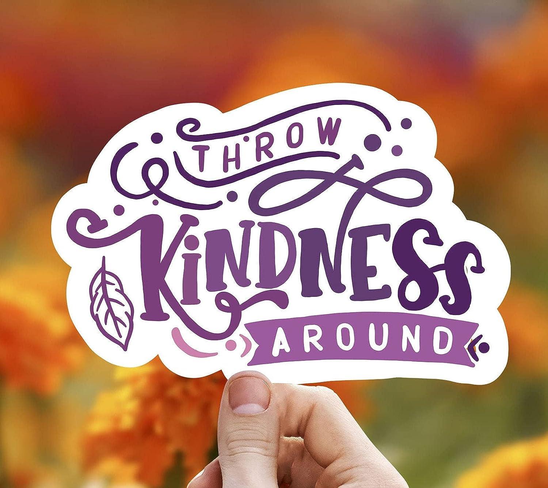 Throw Kindness Around Vinyl Sticker Trendy Cheap sale Frien Stickers Max 76% OFF Best