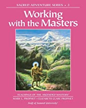 Working with the Masters (Sacred Adventure Series)