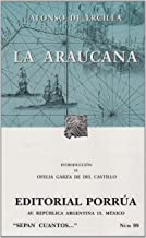 LA Araucana (Sepan Cuantos / Know How Many) (Spanish Edition)