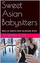 Sweet Asian Babysitters: Mei-Lin learns how to please Brad