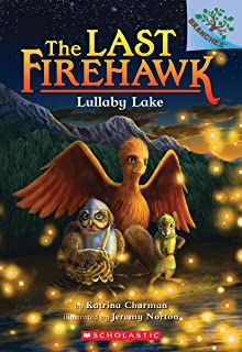 Lullaby Lake: A Branches Book (the Last Firehawk #4), Volume 4