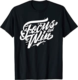 Focus And Win - Typography T-Shirt
