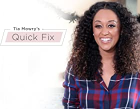 Tia Mowry's Quick Fix
