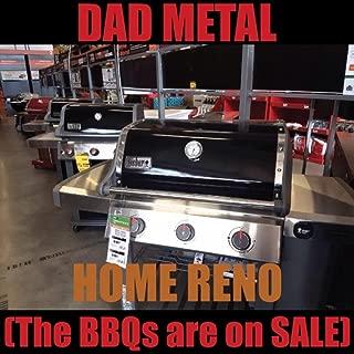 Home Reno (The Bbqs Are on Sale) [Explicit]