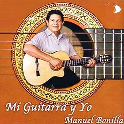 Mi Guitarra Y Yo de Manuel Bonilla en Amazon Music - Amazon.es
