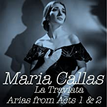 La Traviata: Arias From Acts 1 & 2