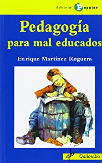 Pedagogia para mal educados (Quilombo (popular))