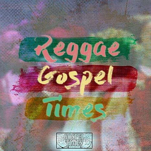 Reggae Gospel Times
