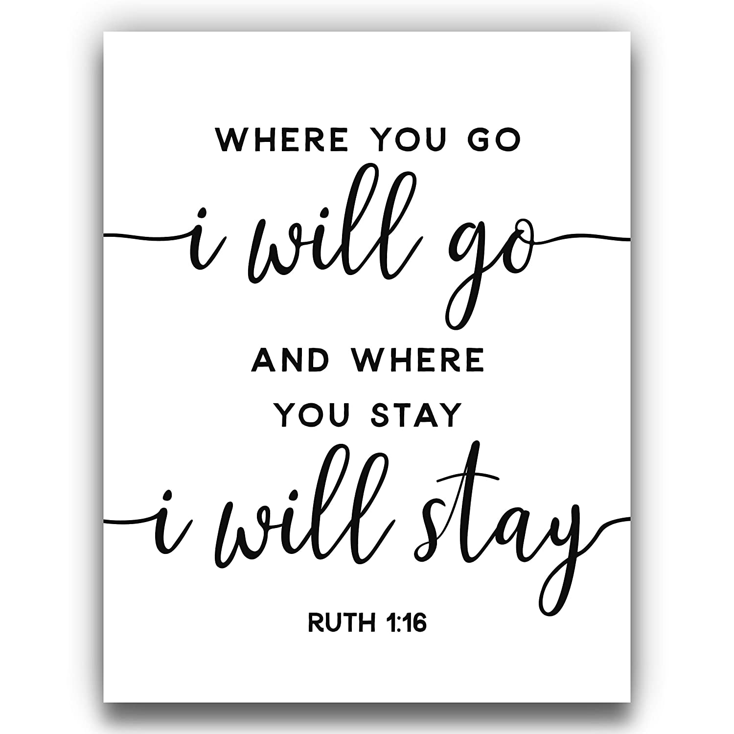 """""""Where You Go I Will Go"""" 1:16 Sc Ruth White and Deluxe Black Classic"""