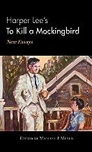 Harper Lee من To Kill A mockingbird: جديدة essays