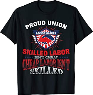 Union Office Worker Tshirt For Proud Labor