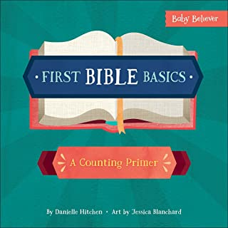 First Bible Basics: A Counting Primer (Baby Believer®)