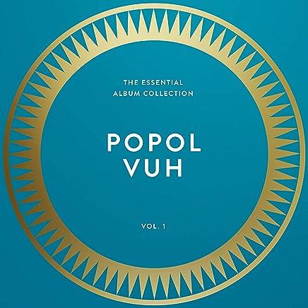Popol Vuh - Essential Collection Vol. 1 (2019) LEAK ALBUM