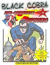 Superhero comic book : BLACK COBRA, ANTI-COMMUNIST SUPERHERO: America's champion of justice - Restored version 2021