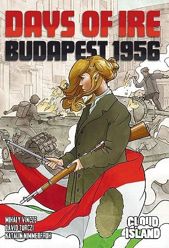 Days of Ire  Budapest 1956 - English